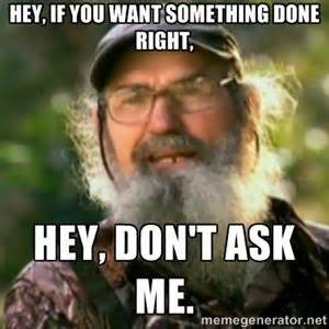 Uncle Si Memes - 17 best images about uncle si duck dynasty on pinterest