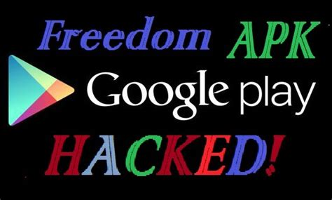 freedom apk hack how to hack play in app purchase using freedom apk html autos weblog