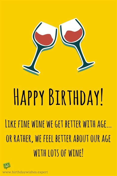 wine birthday best 25 wine birthday meme ideas on pinterest happy