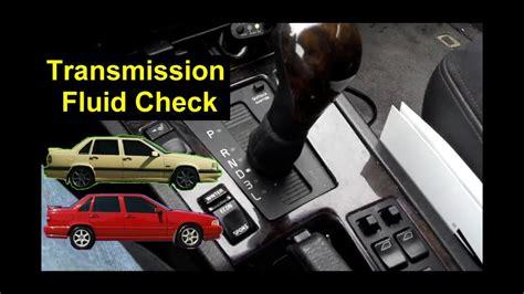 check  automatic transmission fluid level volvo    votd youtube