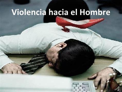 Imagenes De Violencia De Genero Hacia El Hombre | violencia hacia el hombre