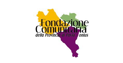 fondazione comunitaria pavia 24 ottobre lasciti testamentari uno strumento efficace