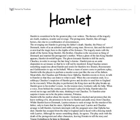 Hamlet Tragic Essay by Hamlet Is Considered To Be The Greatest Play Written The Themes Of The Tragedy Are