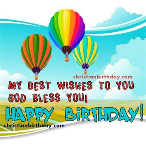 my best wishes to you my best wish to you happy birthday christian birthday