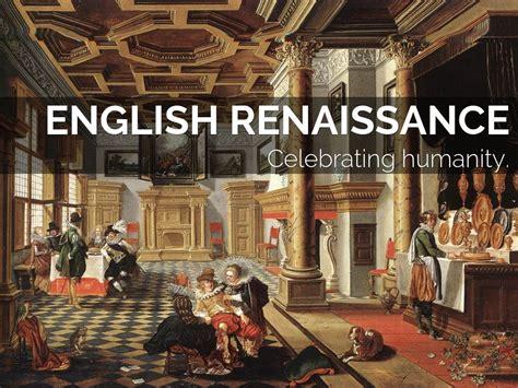themes in english renaissance literature english renaissance by desa alessandro