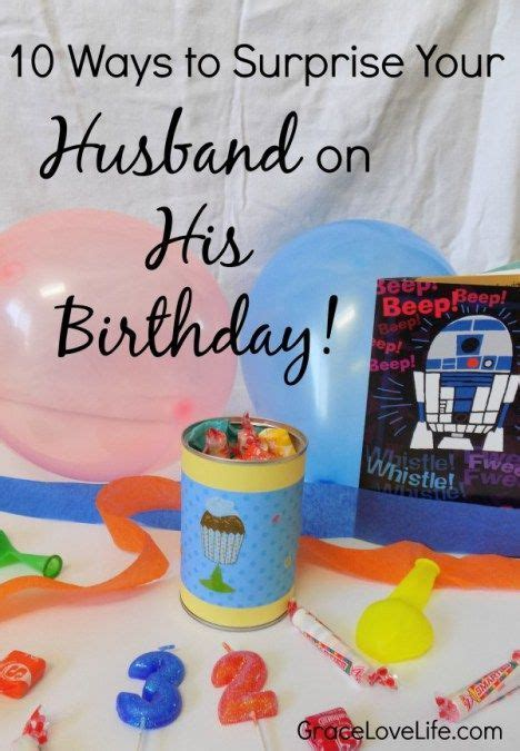 10 Ways to Surprise Your Husband on His Birthday
