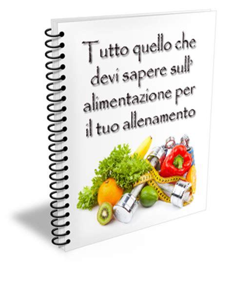 alimentazione per allenamento tutto quello che devi sapere sull alimentazione per il