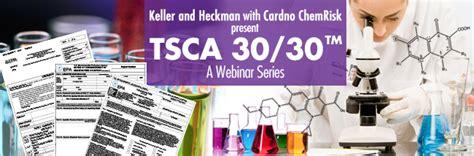 Tsca Section 4 by Keller Heckman Tsca 30 30