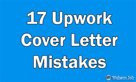 Letter Upwork 17 Upwork Cover Letter Mistakes I See Everyday Resolved