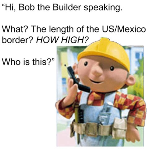 Bob The Builder Memes - 25 best memes about bob the builder bob the builder memes