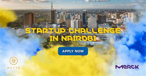 Merck Mba Program by Merck Accelerator Nairobi Satellite Program 2018 For Early