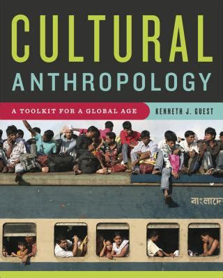 essentials of cultural anthropology a toolkit for a global age second edition books cultural anthropology a toolkit for a global age rent