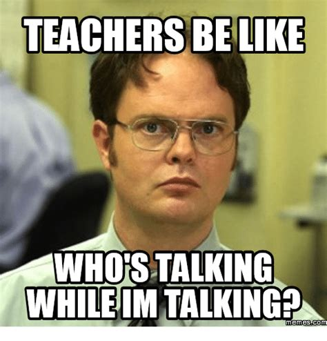 Like Memes - 25 best memes about teachers be like meme teachers be