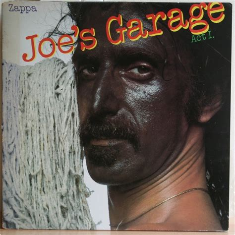 Joes Garage by Pin Frank Zappa Joes Garage Act 1 On