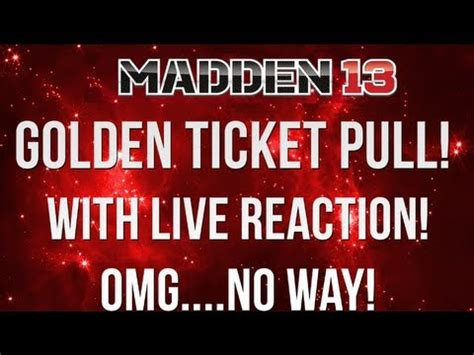 The Golden Ticket Andrew Gn Pulls Out The Showstoppers by Madden 13 Ultimate Team Golden Ticket Pull Limited