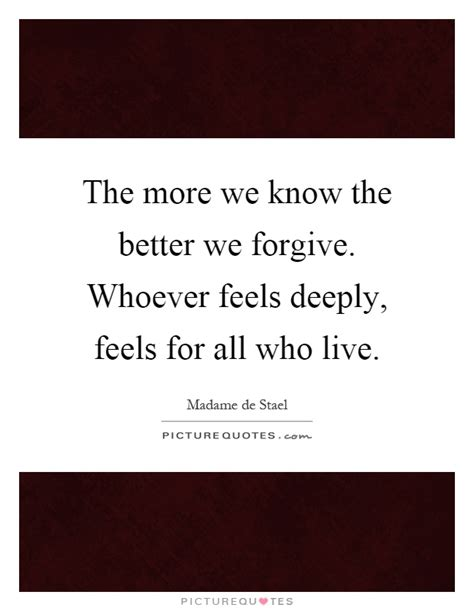 the more the better the more we the better we forgive whoever feels