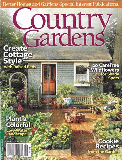 cottage style magazine country gardens magazine cottage style carefree