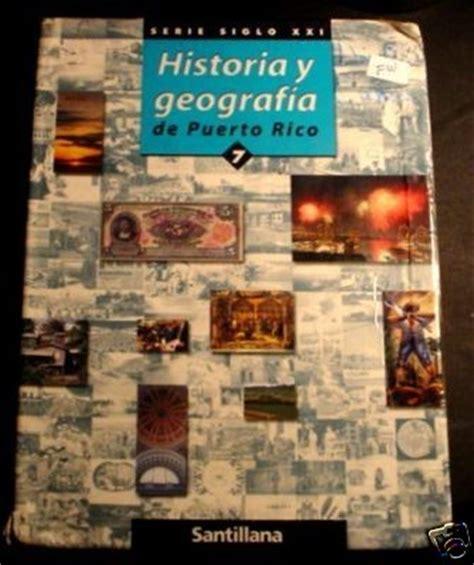 geografia i historia serie 8414113893 historia y geografia de puerto rico serie siglo xxi