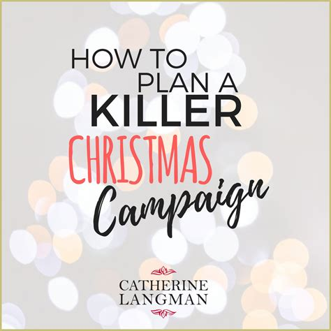 how to plan a killer christmas caign mums with hustle