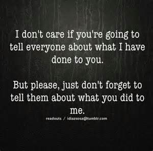 You are lying sayings life quotes side don t care truth so true don t