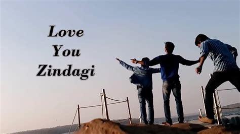 images of love you zindagi hamari zindagi love you zindagi youtube