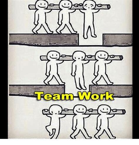 Team Work Meme - 25 best memes about team work team work memes