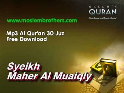 download mp3 al quran yang merdu complete mp3 al qur an 30 juz syeikh maher al muaiqly