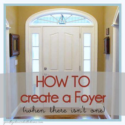 create  foyer   isnt  goodbye house