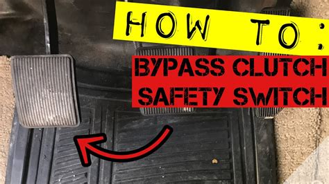 ford ranger bypassing clutch safety switch youtube