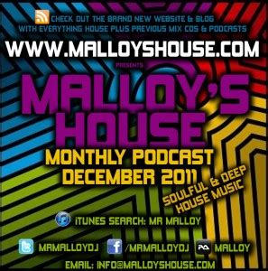 soulful house music podcast mr malloy december 2011 podcast soulful deep house music dejavu fm