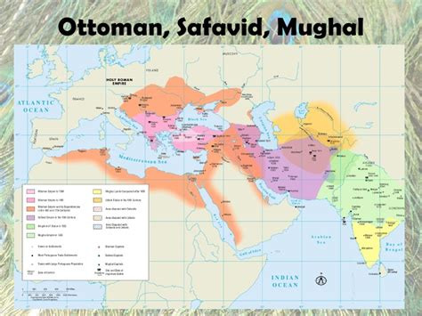 Mughal And Ottoman Empires Ottoman Safavid Mughal Islamic Gunpowder Turkic Empires