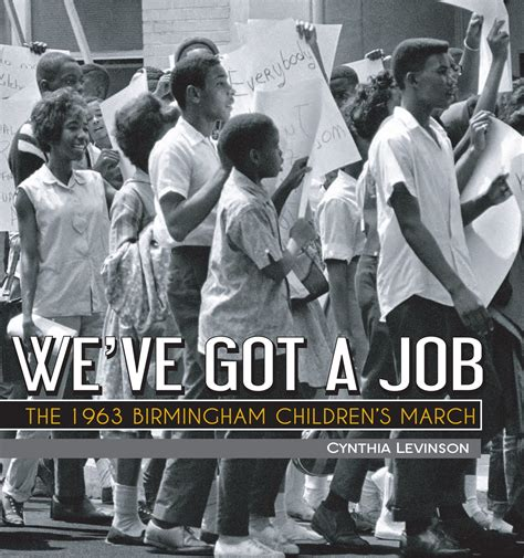 let the children march books we ve got a the 1963 birmingham children s march by
