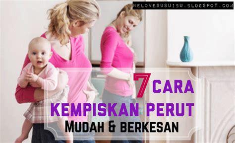 Cara Diet Perut Buncit 7 cara kempiskan perut berkesan dan mudah elak lemak terbonjol malu ibu
