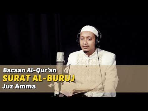 download mp3 al quran maghfirah m hussein bacaan al quran riwayat hafs surat al buruj oleh