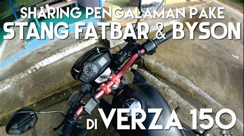 Stang Fatbar Wilwood By Lean Motor kelemahan kelebihan pake stang fatbar byson di verza 150