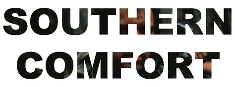 southern comfort magazine southern comfort filmaluation online magazine