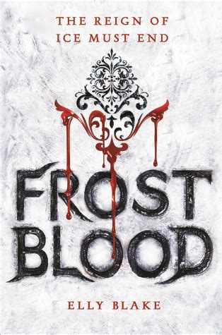 frostblood the epic new epic fantasy books