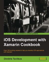 ios development with books ios development with xamarin cookbook free