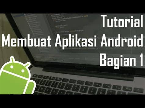tutorial membuat aplikasi dengan ci 3gp mp4 hd free download