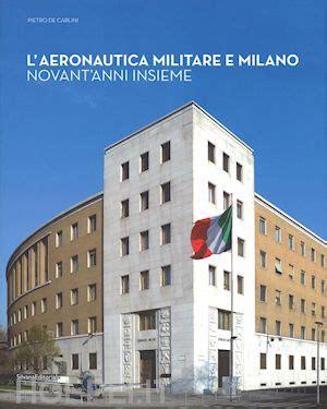 libreria aeronautica l aeronautica militare e de carlini pietro