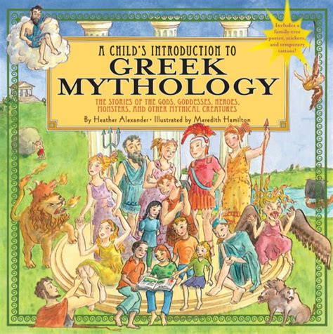 greek myths gods and goddesses greek mythology book for child s introduction to greek mythology the stories of the gods goddesses heroes monsters