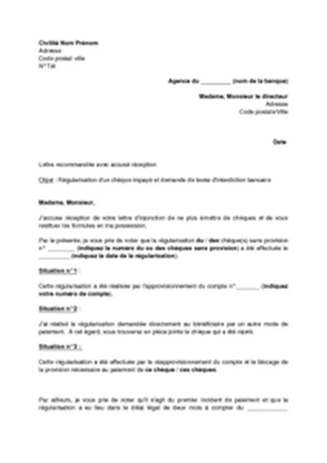 Demande De Chequier Lettre Lettre De R 233 Gularisation D Un Ch 232 Que Sans Provision Et Demande De Lev 233 E D Interdiction Bancaire