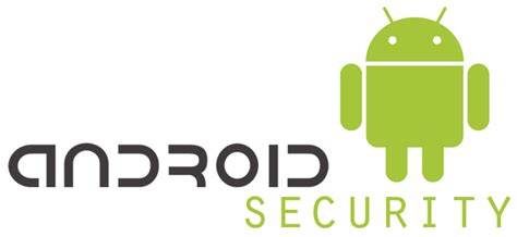 android security android security tips keeping your android device safe