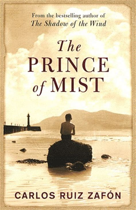 the prince of mist the prince of mist mist 1 by carlos ruiz zaf 243 n reviews discussion bookclubs lists