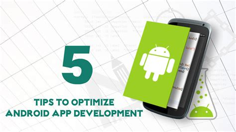 android optimizing app 5 tips to optimize the android app development
