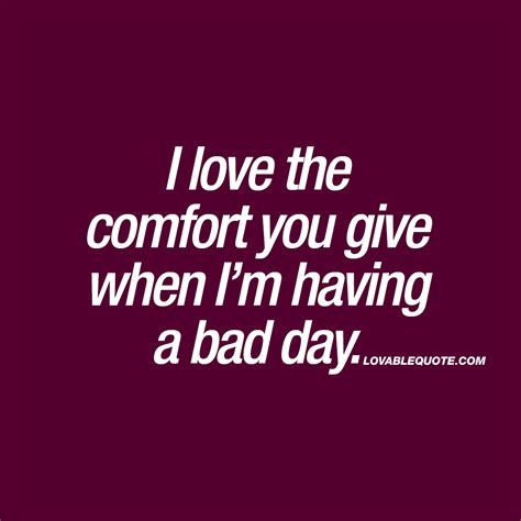 comfort love im having a bad day www pixshark com images galleries