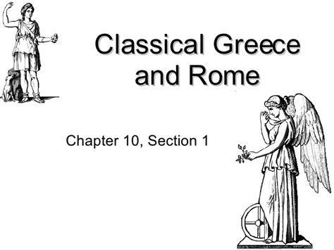 chapter 10 section 1 classical greece and rome