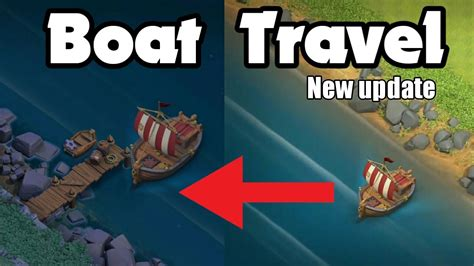 clash of clans what is builder boat travel to the builder base by boat new clash of clans