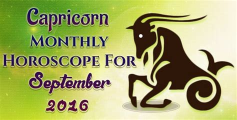 Capricorn Monthly Horoscope by September 2016 Aquarius Monthly Horoscope