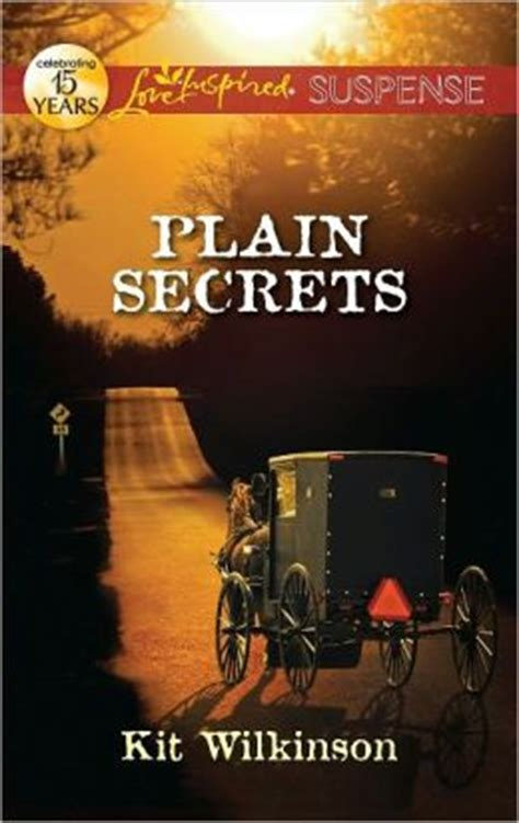 plain jeopardy inspired suspense books plain secrets inspired suspense series by kit